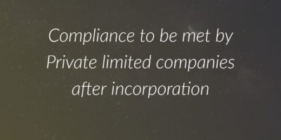 compliance to be met by a private limited company